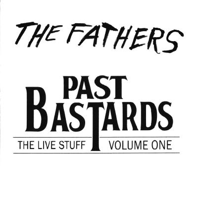 Past Bastards Volume I