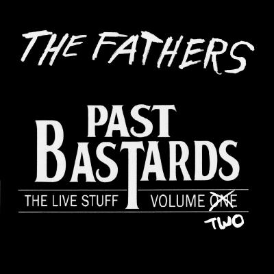 Past Bastards Volume II